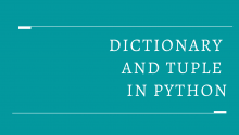 Dictionary and Tuple in Python
