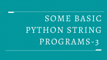 Some Basic Python String Programs-3